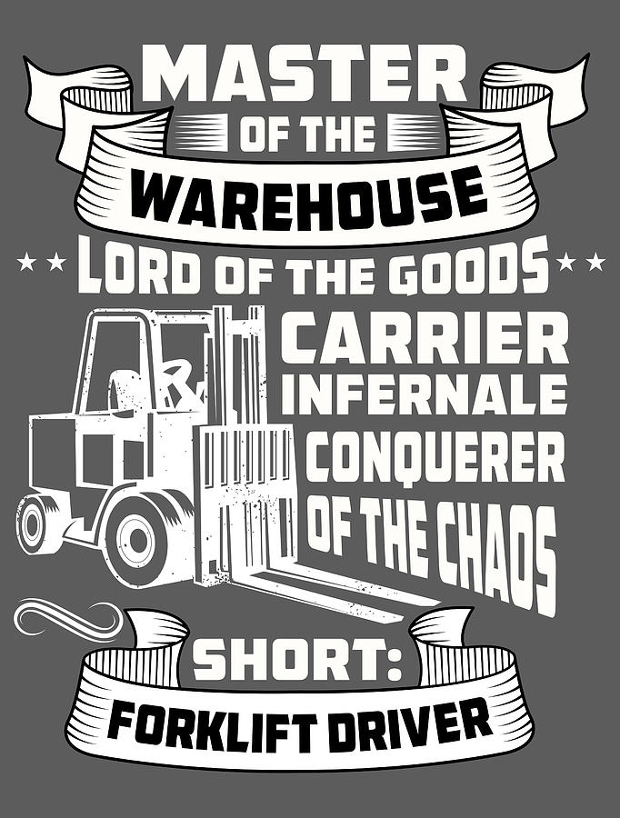 Warehouse Manager Forklift For Men Women Kids Operator Driver Warehouse Digital Art By Crazy Squirrel